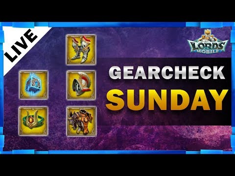 GEAR CHECK SUNDAY LORDS MOBILE - MISTER BP GAMING thumbnail