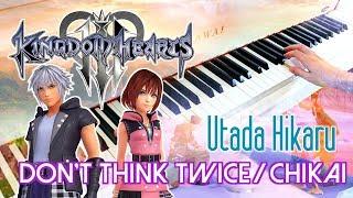 Gambar cover 🎵 KINGDOM HEARTS III - Don't Think Twice / Chikai (Utada Hikaru) ~ Full Piano cover!