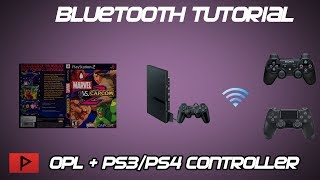 [How To] Use PS2 OPL Bluetooth With PS3/PS4 Controllers [2018]