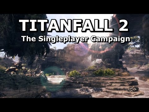 Titanfall 2's Singleplayer