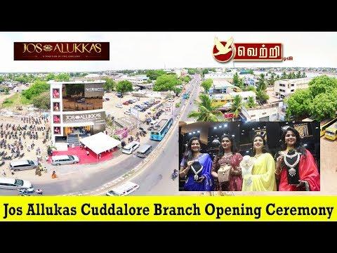 Jos Alukkas cuddalore branch opening ceremony