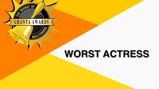 Worst Actress by Manan Desai | The Ghanta Awards 2016