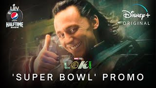 Marvel's LOKI | 'Super Bowl' Promo | Disney+