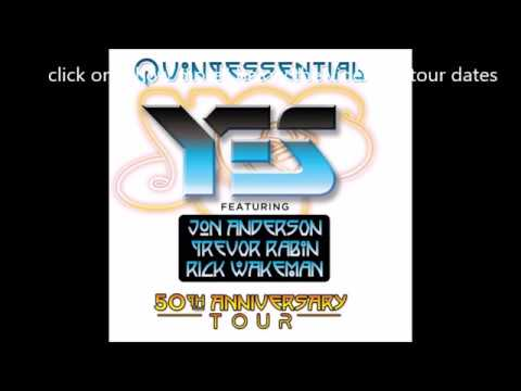 """""""Quintessential YES: The 50th Anniversary Tour"""" w/ ANDERSON, RABIN, WAKEMAN!"""