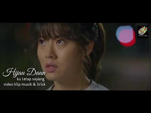 Hijau Daun (video Klip Musik Dan Lirik) Ku Tetap Sayang