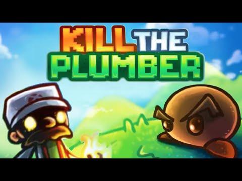 【鮪魚】殺死水管工 (Kill The Plumber)