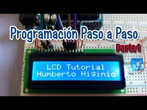 Tutorial LCD 16 x 2 - Arduino - Programacion Paso a Paso - Parte1