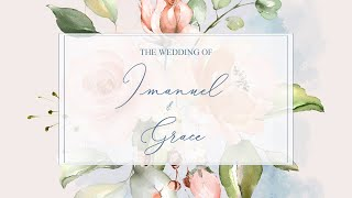 The Wedding of Imanuel & Grace