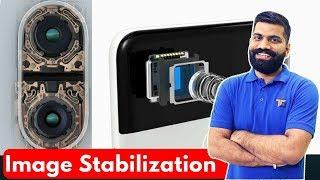 EIS & OIS - Image Stabilization Explained
