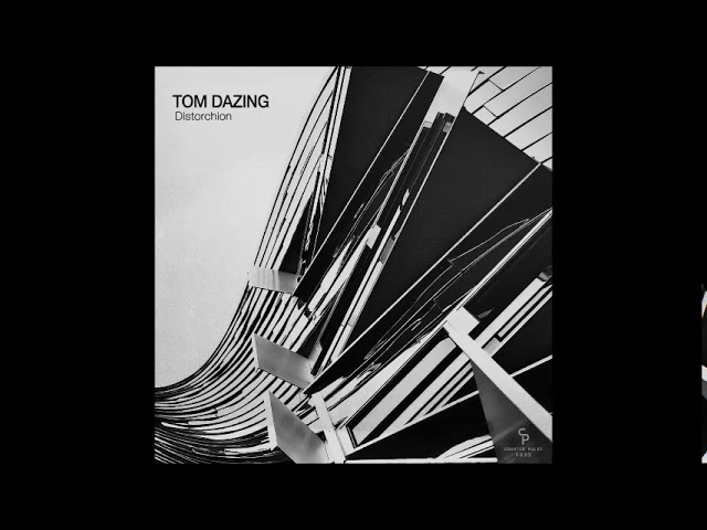 Tom Dazing - Hover Distortion