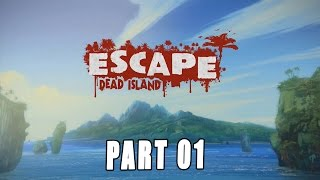Escape Dead Island: Walkthrough Part 1, Gameplay Let