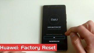 Factory Reset bei Huawei Geräten durchführen - Anleitung