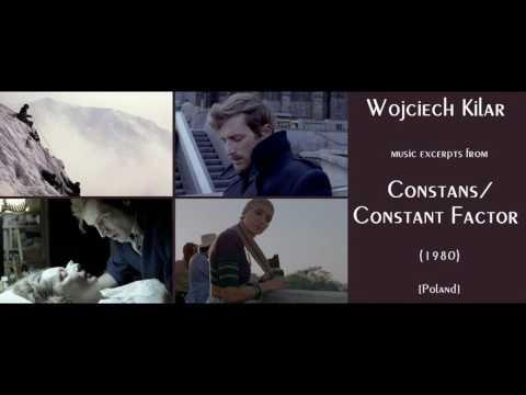 Wojciech Kilar: Constans - Constant Factor (1980)