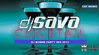 DJ Sava - Cocktail (DJ Bonne Party Remix)