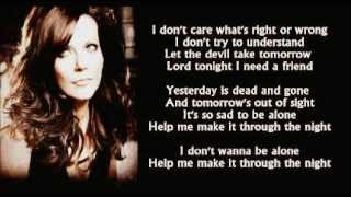 Martina McBride - Help Me Make It Through The Night ( + lyrics 2005)
