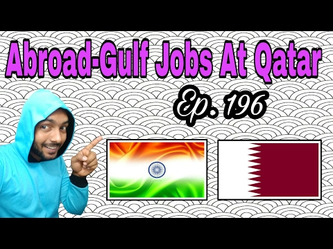Abroad-Gulf Jobs At Qatar, From Health And Wealth Tips With Pasi, Apply Soon And Fast, Tips In Hindi