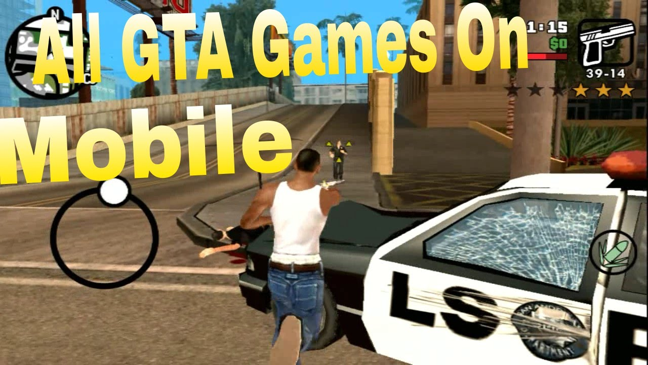 All GTA Games On Mobile  Android IPhone    YouTube
