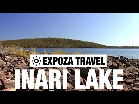 Inari Lake (Finland) Vacation Travel Video Guide