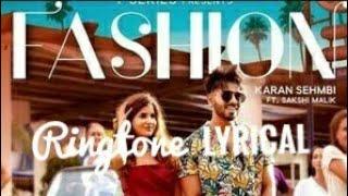 Fashion Song   (Lyrical) Ringtone  Karan Sehmbi Free Download