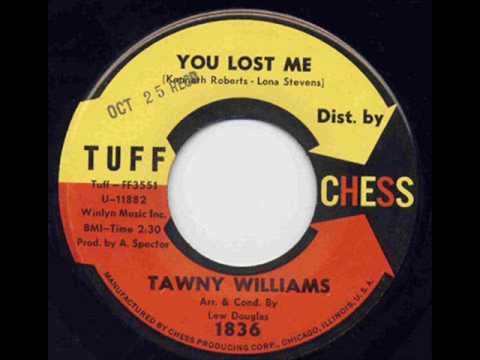 Tawny Williams - You Lost Me
