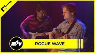 Rogue Wave - Figured It Out | Live @ JBTV