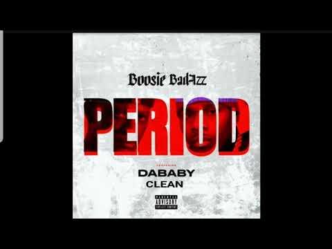 """Boosie Badazz ft. DaBaby """"Period"""" (Clean)"""
