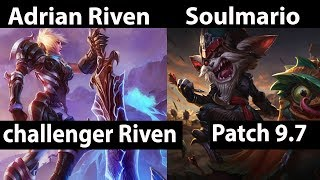 [ Adrian Riven ] Riven vs Kled [ Soulmario ]Top  - Adrian Riven Stream Patch 9.7