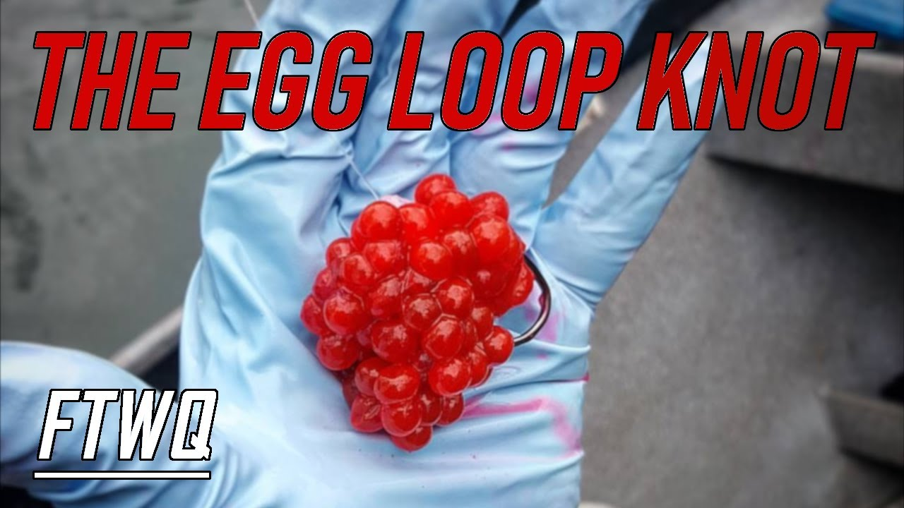 Fishing Knots Egg Loop Knot Best Knot for Bait