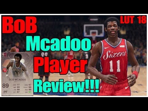 LUT 18 BOB MCADOO Player Review!! NBA Live 18 Gameplay!!!