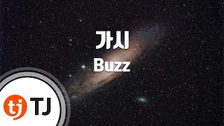 Thorn 가시_Buzz 버즈_TJ노래방 (Karaoke/lyrics/romanization/KOREAN)