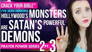 👹 Hollywood's famous monsters are Satan's POWERFUL DEMONS | Prayer Power 2 Pt. 3