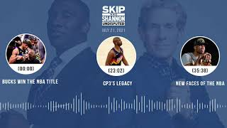 Bucks win the NBA title, CP3's legacy, New faces of the NBA   UNDISPUTED audio podcast (7.21.21)