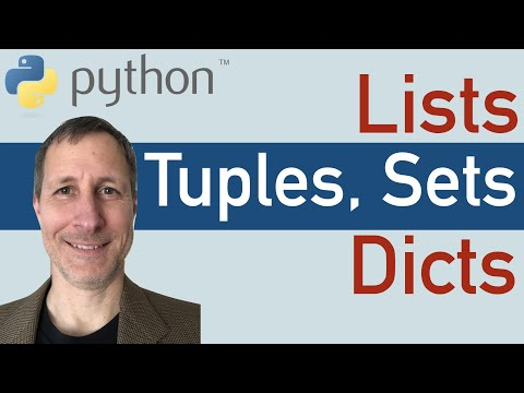 Python: Data Structures - Lists, Tuples, Sets & Dictionaries