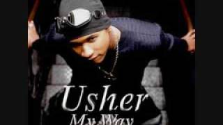 Usher You Make Me Wanna... With Lyrics