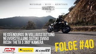 motorradreise tv folge 40 reiseenduros 2016 upoa suzuki sv650 ricoh theta s 360 kamera