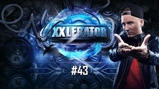 Villain Presents Xxlerator Episode #43