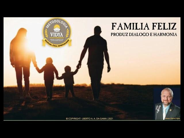 Família feliz produz diálogo e harmonia