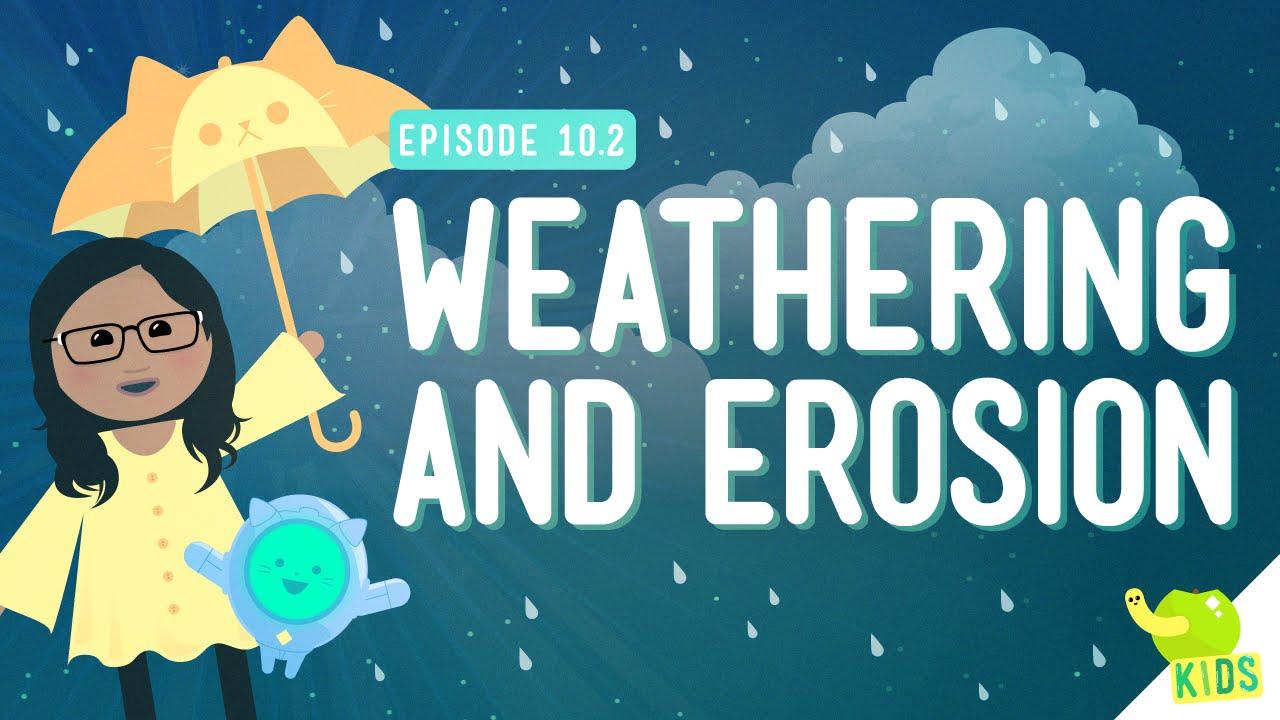 medium resolution of Weathering and Erosion: Crash Course Kids #10.2 - YouTube
