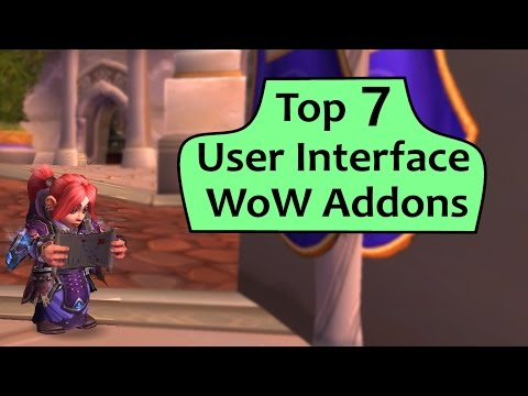 WoW Addons -  Top 7 Basic User Interface Addons in Legion