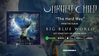 """Unruly Child – """"The Hard Way"""" (Official Audio)"""