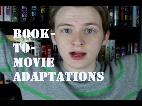 BOOK-TO-MOVIE ADAPTATIONS