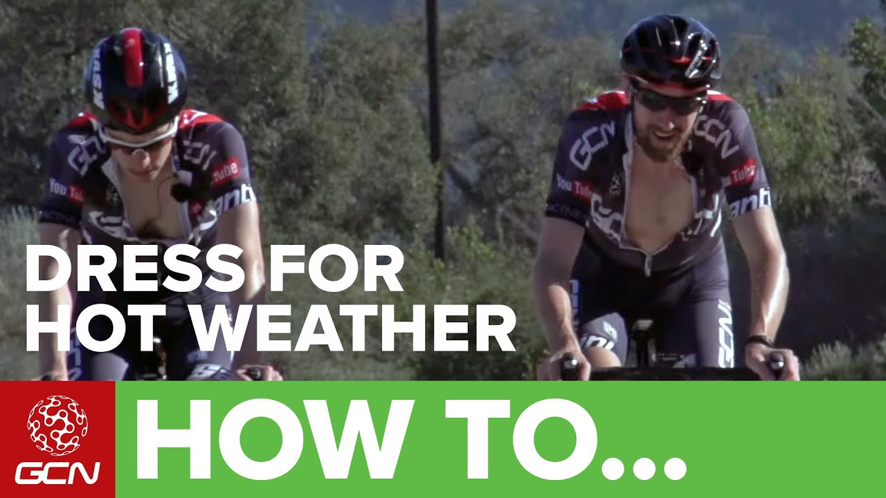 Wear to what cycling in hot weather photos