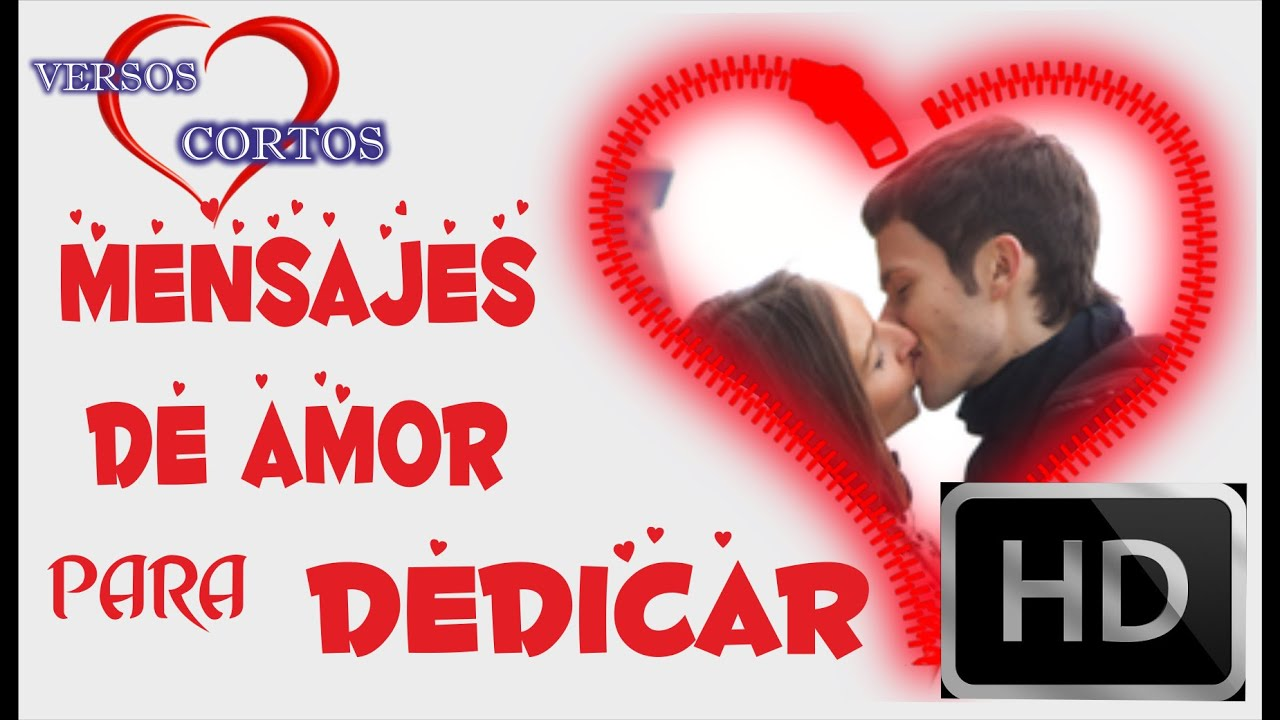 Mensajes De Amor Para Dedicar Mensaje De Amor Bonitas Frases Para
