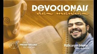 Eu me alegro no Senhor! - Policarpo Júnior - Habacuque 3:17 - Igreja Presbiteriana do Pechincha