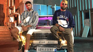 THEBEHZ ft. HAYKİ - SÖYLESENE (OFFICIAL VİDEO)
