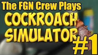 The FGN Crew Plays: Cockroach Simulator #1 - Fly on the Wall (PC)