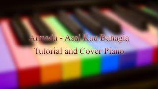 ARMADA - ASAL KAU BAHAGIA PIANO COVER and TUTORIAL