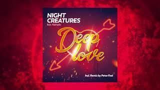Night Creatures feat. Nathalia - Deep Love (Original Mix)