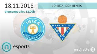 SEGONA DIVISIÓ // UD. Ibiza - Don Benito
