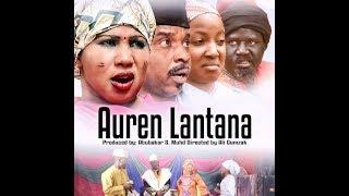 AUREN LANTANA 1amp2 LATEST HAUSA FILM ORIGINAL 2019 NEW